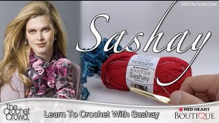 Learn How To Crochet With Boutique Sashay