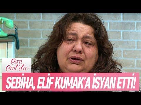 Sebiha, Elif Kumak'a isyan etti! - Esra Erol'da 1 Ocak 2018