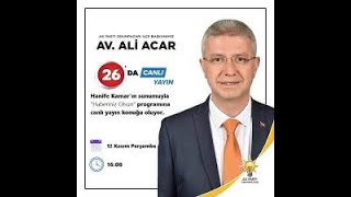 26. Gün | Av.Ali Acar Ak Parti Odunpazarı İlçe Bşk