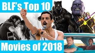 BLF's Top 10 Movies of 2018