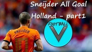 Wesley Sneijder - Tüm golleri - Holland - Part1