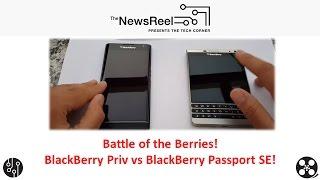 BlackBerry Priv vs BlackBerry Passport Silver Edition Experience - The NewsReel