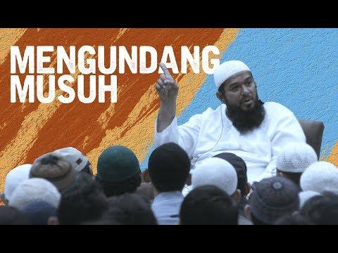 Mengundang Musuh - Ustadz Subhan Bawazier
