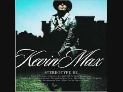 Kevin Max - You Are The One