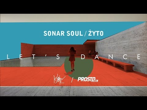 Sonar Soul - Let's dance (Żyto remix) (audio)