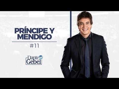 Dante Gebel #11 | Príncipe Y Mendigo video