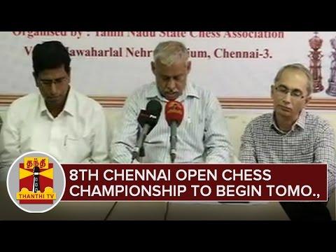 8th Chennai Open Chess Championship to begin tomorrow - ThanthI TV