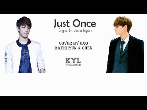 Download Lagu [THAISUB] Chen & Baekhyun - Just Once MP3 Free
