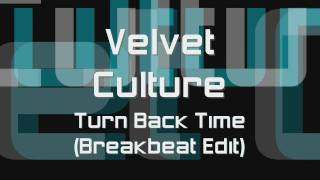 Watch Velvet Culture Turn Back Time video