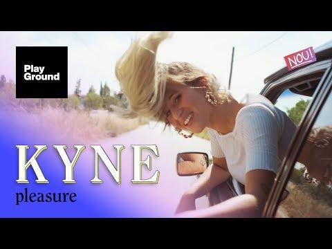 KYNE - Pleasure (VIDEOCLIP)