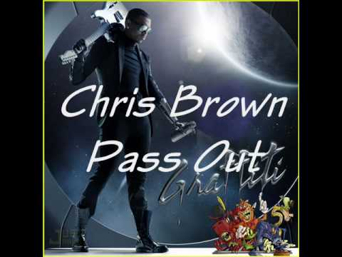 Pass  Chris Brown on Pass Out Chris Brown Song