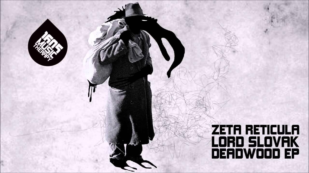 Zeta Reticula - Lord Slovak Deadwood [1605-205]