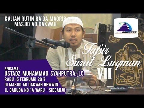 Tafsir Surat Luqman VII - Ustadz Muhammad Syahputra, Lc