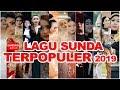LAGU SUNDA TERPOPULER 2019 [High Quality Audio Video]
