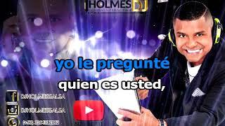 Download lagu Quien Es Usted / Manolo Lezcano / Vídeo Liryc letra / Holmes DJ