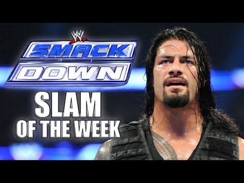 Believe in the Spear - SmackDown Slam of the Week 6/27