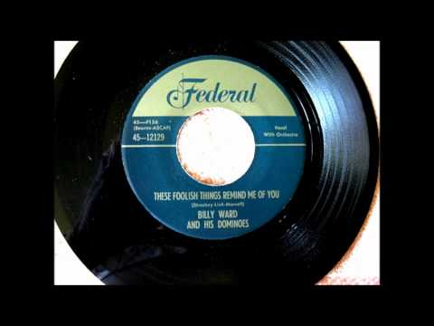 Billy Ward & The Dominoes These Foolish Things Remind Me of You 1953 FEDERAL 12129