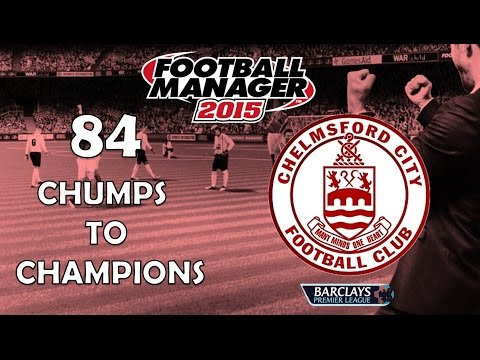 Chumps To Champions Ep. 84 | Premier League Pre-Season Special | Football Manager 2015