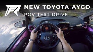 2018 Toyota Aygo 1.0 VVT-i - POV Test Drive (no talking, pure driving)