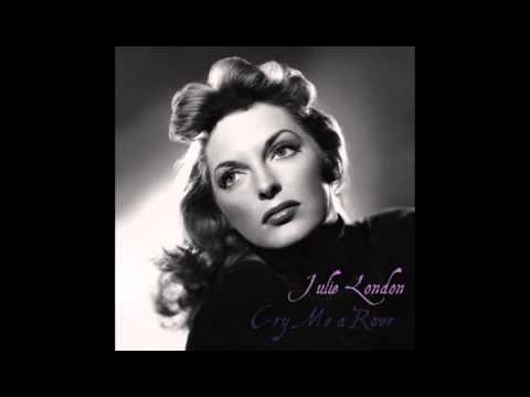 Julie London - Cry Me A River