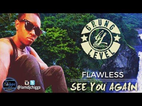 Flawless - See You Again (RIP) ●Pree Life Riddim● Reggae 2016