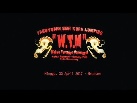 WTM - Mrunten Kec. Gunung Pati 30 April 2017 (Perform By WTM)
