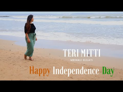 TERI MITTI | HAPPY INDEPENDENCE DAY | B PRAAK