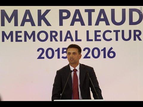 M A K Pataudi Memorial Lecture/ oration 2015-16 By Rahul Dravid