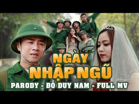 NGÀY NHẬP NGŨ - PARODY OFFICIAL - ĐỖ DUY NAM - FULL MV thumbnail