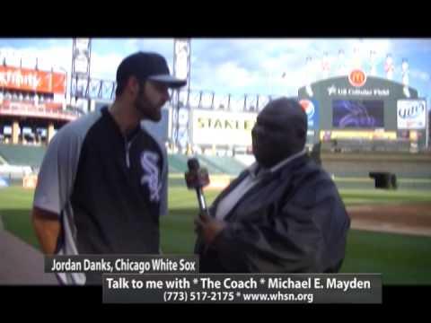 JOHN DANKS, CHICAGO WHITE SOX & COACH MAYDEN