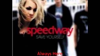 Watch Speedway Always Here video