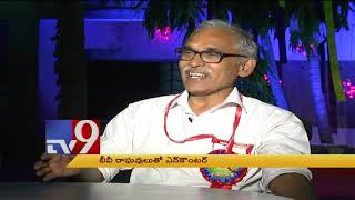 B. V. Raghavulu  in Encounter With Murali Krishna || TV9