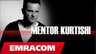 Mentor Kurtishi - Vetem ty te dua (Official Song)
