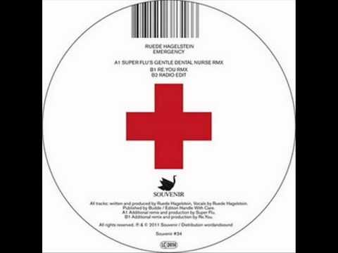Ruede Hagelstein - Emergency (Super Flu S Gentle Dental Nurse Remix) HQ