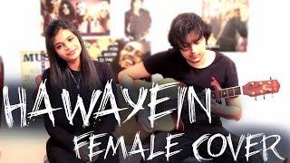 download lagu Hawayein Female Cover– Jab Harry Met Sejal  Anushka gratis