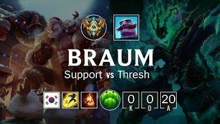Braum Support vs Thresh - KR Challenger Patch 8.20