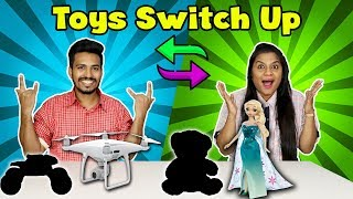 Toys Switch Up Challenge | Toys Switch Or Keep Competition