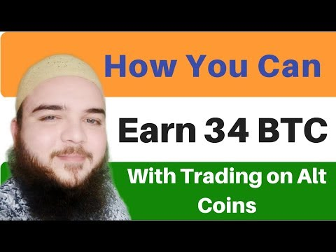 Cryptocurrency trading - How you Can Earn 34 Bitcoin - Trading on Alt coin -Hindi & urdu