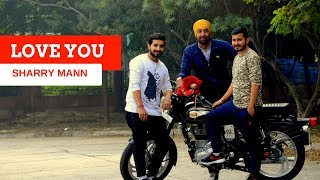 download lagu Love You  Sharry Mann  Bhangra   gratis