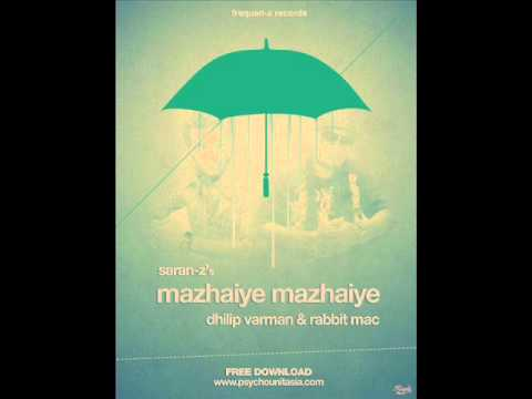 Mazhaiye Mazhaiye Remix Dj Eswaran Ft Dhilip Varman Ft Rabbit Mac video
