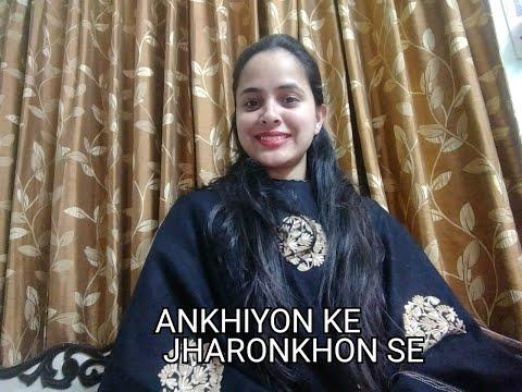 Ankhiyon ke jharonkhon se   cover by Shivali Hemlata Sachin Ranjeeta jiand