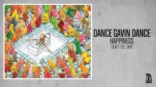 Watch Dance Gavin Dance Dont Tell Dave video