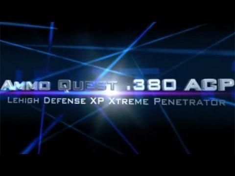 Ammo Quest .380 ACP: Lehigh XP Xtreme Penetrator test in ballistic gel