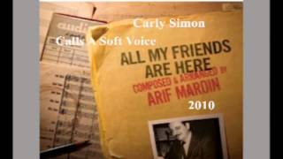 Arif Mardin - Calls a Soft Voice (feat. Carly Simon)
