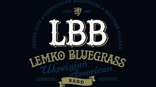 LBB | Lemko Bluegrass Band - Shuhaj | Шугай (Ukrainian folk song) #FolkRockVideo