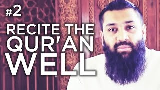 Can YOU recite the Qur'an well? – Hadith #02 – Alomgir Ali