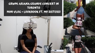 GRWM: Ariana Grande Concert in Toronto 2019 | Mini Vlog + Concert Outfit Ideas