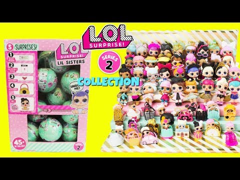 LOL SURPRISE Series 2 FULL COLLECTION With Cupcake JR + Full Case of LOL LITTLE SISTERS Unboxing