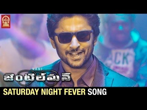 Nani Gentleman Movie Songs   Saturday Night Fever Song Trailer   Nani   Surabhi   Nivetha Thomas