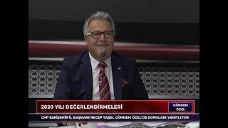 Gündem Özel | Recep Taşel CHP Eskişehir İl Başkanı